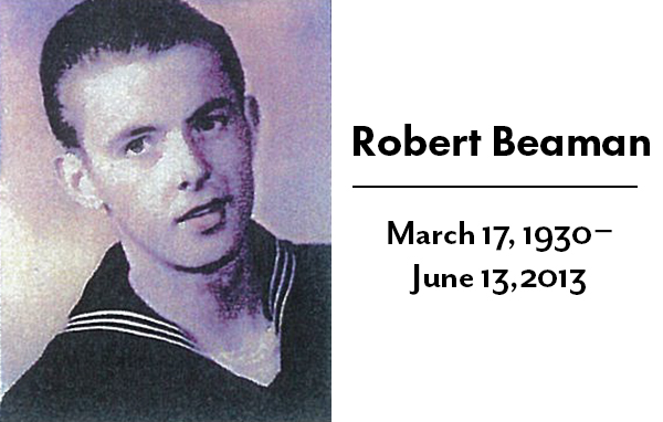 Robert William Beaman March 17, 1930 - June 13, 2013
